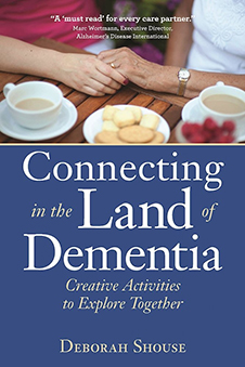 Cover image of the book Connecting in the Land of Dementia. Links to an outside page where the book can be purchased.